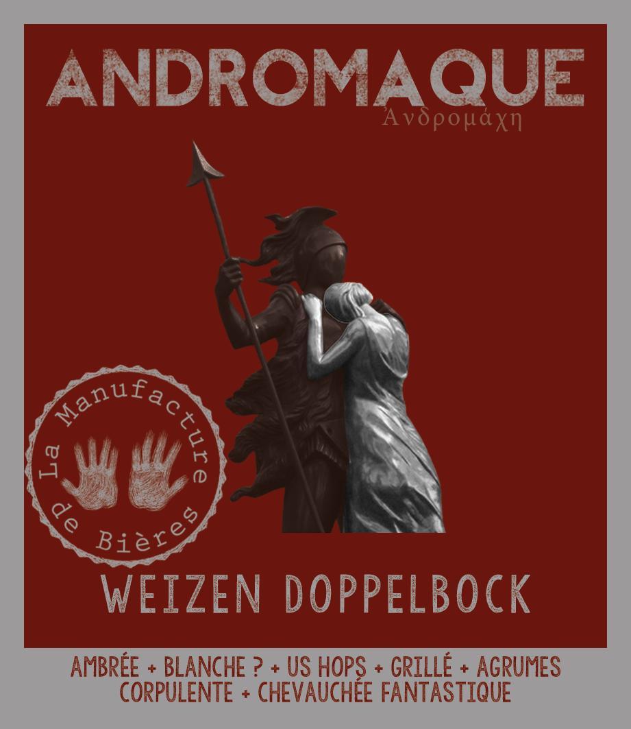 étiquette d'Andromaque Weizen Doppelbock de la Manufacture de Bières