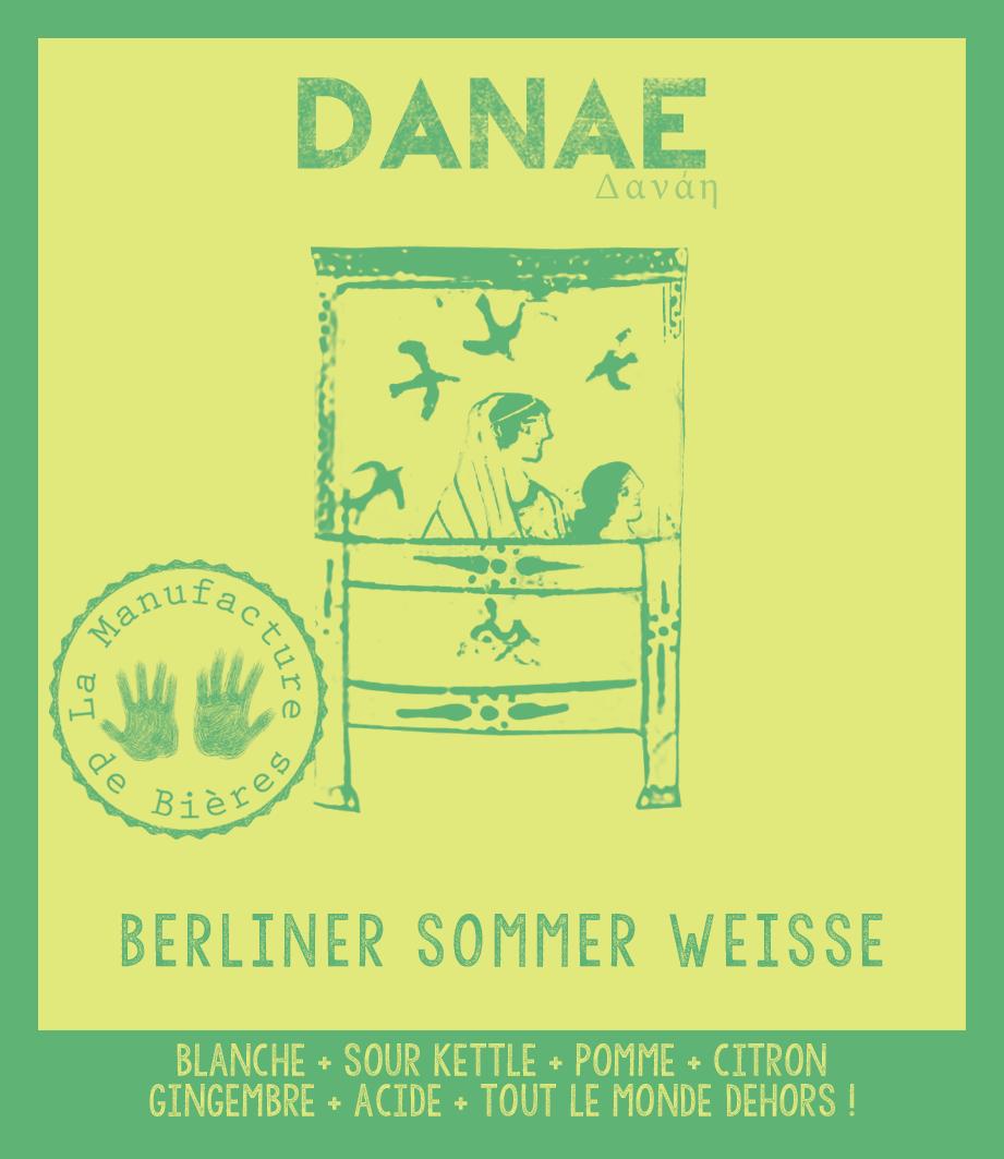 étiquette de Danaé Berliner Weisse de la Manufacture de Bières
